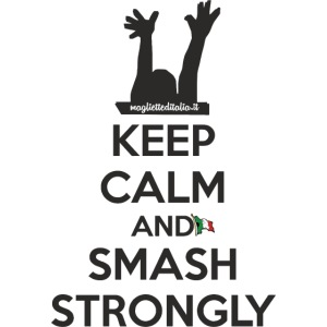 smash strongly