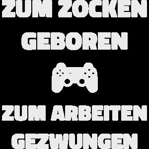 Zocken Arbeiten Gaming Shirt Geschenk