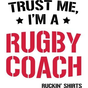 Trust me I m a Rugby Coach
