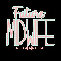 Zukünftige Hebamme | Geburtshilfe Schriftzug