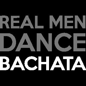 Real Men Dance Bachata