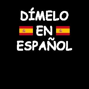 Dimelo en espanol Spanischlehrer Spanischlehrerin