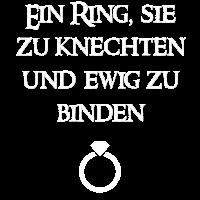 Ein Ring sie zu knechten und ewig zu binden