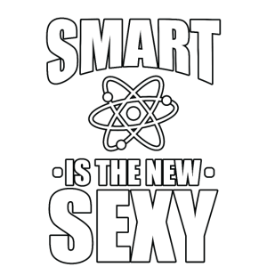 Wissenschaftler Smart ist neu sexy! Wissenschaft STEM