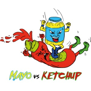 Mayo VS Ketchup