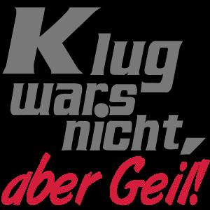 Klug Geil