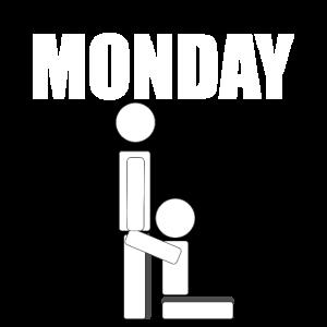 Monday Montag Büro Bürohumor | Monday Sucks