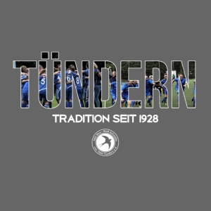 Tündern - Tradition seit 1928