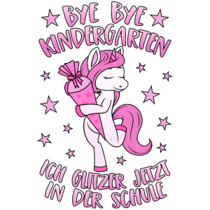 Einhorn Bye Bye Kindergarten Glitzer Schule Rosa