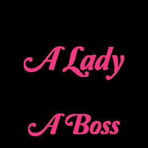 Act like a Lady think like a Boss Cool Design