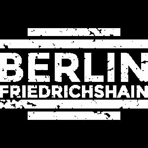 Berlin Friedrichshain 20th Used White-berlin,berliner,capital,friedrichshain,grafitti,hauptstadt,hipster,retro,städteshirt stadtshirt stadtteil stadtteilshirt stadtteile,szene-