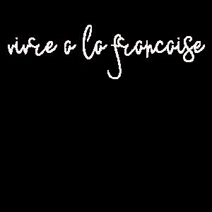 Vivre à la Francaise