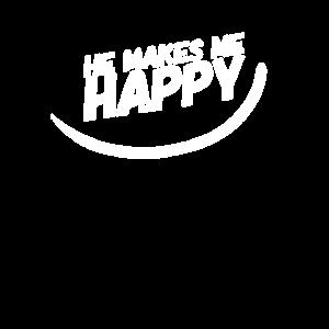 HE MAKES ME HAPPY :)