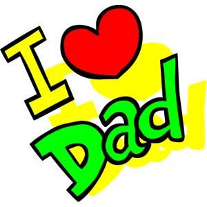 I Love You Dad -Fête des Pères 2019