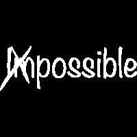 Impossible - Nichts ist unmöglich!