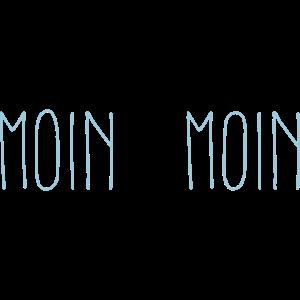 Moin Moin...