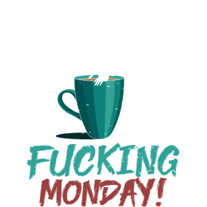 Kaffee Süchtig Bürohumor Satire Frauen Montag