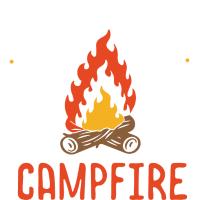 Life is better at the Campfire - Camper Camping