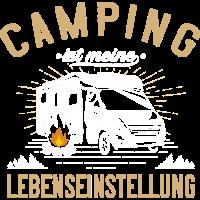 Camping ist meine Lebenseinstellung - Camper