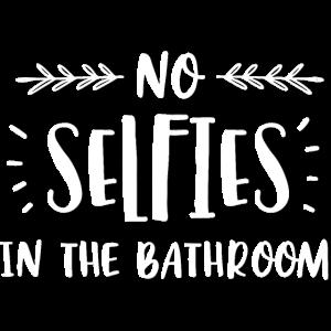 Selfies in the Bathroom?