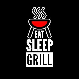 Eat Sleep Grill