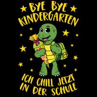 Bye Bye Kindergarten Schildkröte Chillkröte Schule