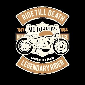 Ride Till Death Legendary Rider Motorbike