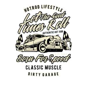 Let The Good Times Roll born for speed