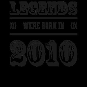 Legenden in 2010 geboren Geschenk Geburtsjahr 2010