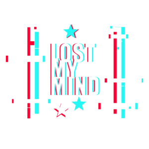 #1 LOST MY MIND GLITCH