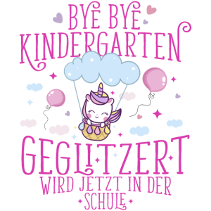 Bye Bye Kindergarten geglitzert wird in der Schule