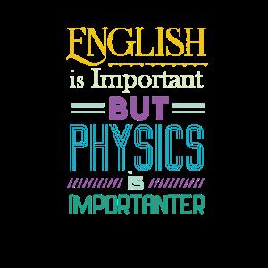 Englisch ist wichtiges lustiges Physik-Wissenschafts-Geschenk