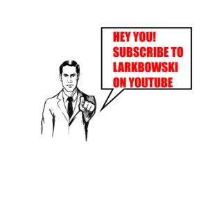 Subscribe To Larkbowski