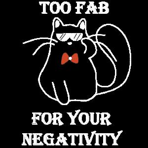 Zu Fabelhaft Für Deine Negativität