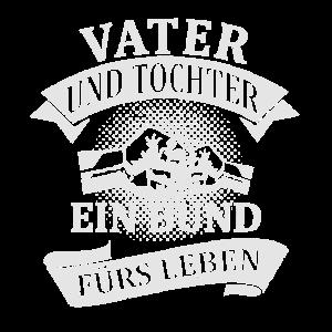 Vater und Tochter - Ein Bund fürs Leben T-Shirt