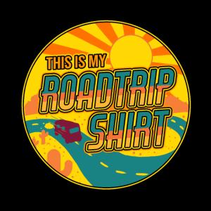 This is my roadtrip shirt