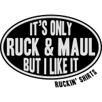 It's Only Ruck&Maul