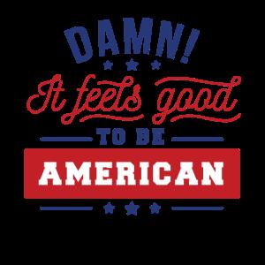 fühlt sich toll an Amerikaner zu sein Geschenk