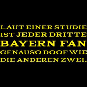Anti Bayern Fan Spruch - Farbwechsel