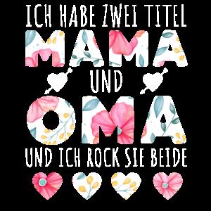 Ich Habe Zwei Titel Mama Und Oma