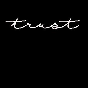 Trust Vertrauen Statement Shirt