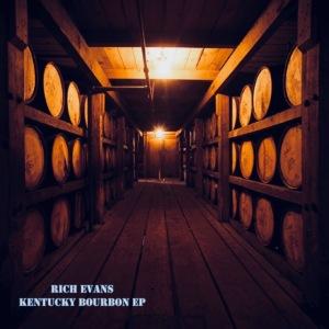 Rich Evans - Kentucky Bourbon EP Cover