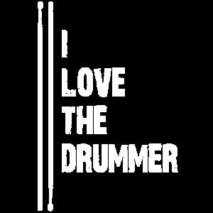 I Love the Drummer | Ich liebe den Drummer