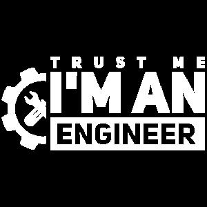 Trust Me, I'm An Engineer, Ingenieur T-Shirt