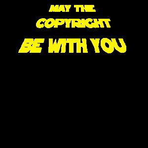 Möge das Copyright mit dir sein lustiger Spruch