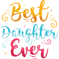 Best Daughter Ever - Mutter Tochter Spruch
