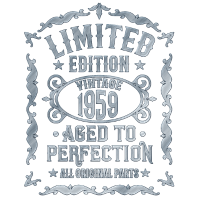 Jahrgang 1959 - 60. Geburtstag Aged to Perfection