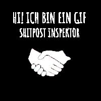 Hi! Ich bin ein Gif Shitpost Inspektor
