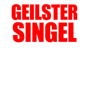 Geilster Single auf dem Markt Geschenk