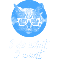 I Do What I Want - Funny Cat Design
